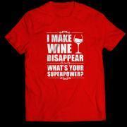 Забавни тениски I make wine disappear